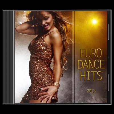 VA - Euro Dance Hits 2013 (04.01.2013) (2013) [MP3|320 кб/с]