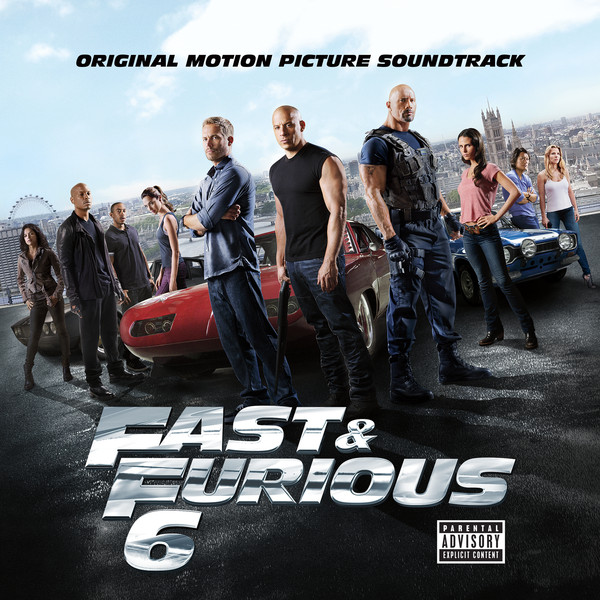 OST Форсаж 6 / Fast   Furious 6 [Original Motion Picture Soundtrack] (2013) MP3, M4A