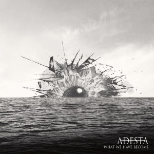 Adesta - What We Have Become (EP) (2013)