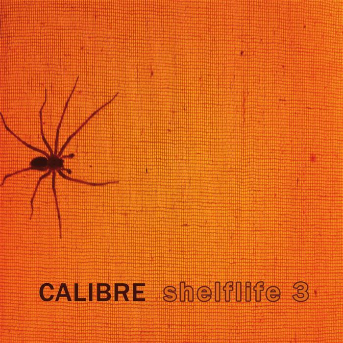 """Calibre - """"Shelflife 3"""""""
